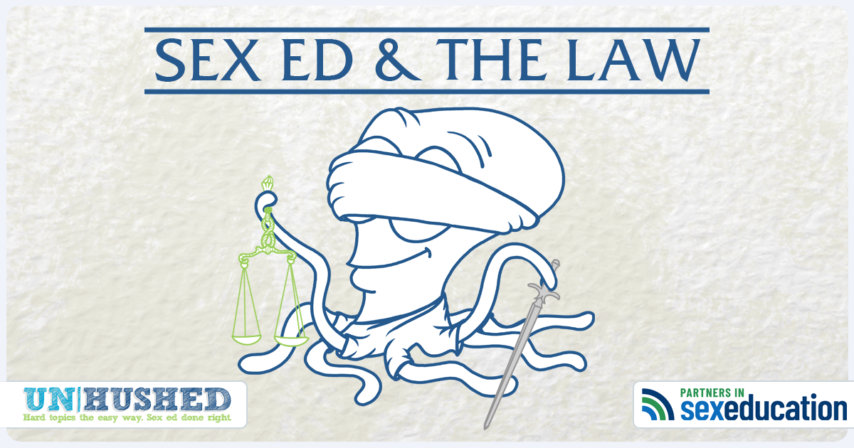 Sex Ed & the Law